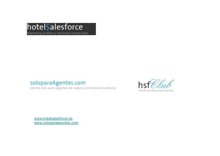 www.hotelsalesforce.eswww.soloparaagentes.com