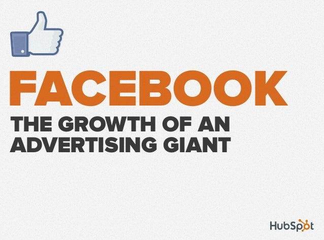 FACEBOOKTHE GROWTH OF AN ADVERTISING GIANT