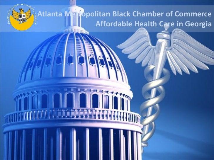 Atlanta Metropolitan Black Chamber of Commerce               Affordable Health Care in Georgia