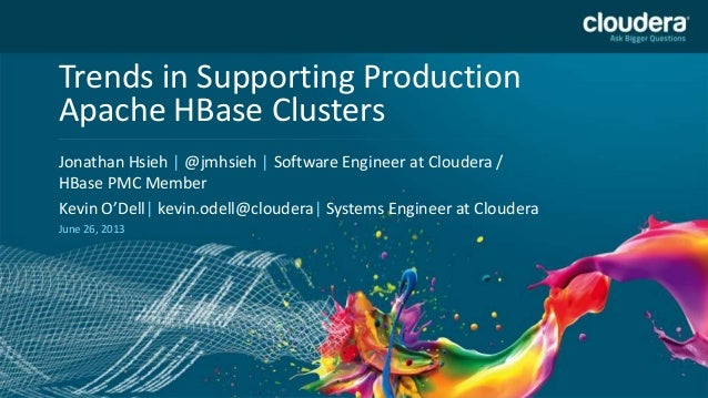 Trends in Supporting Production Apache HBase Clusters