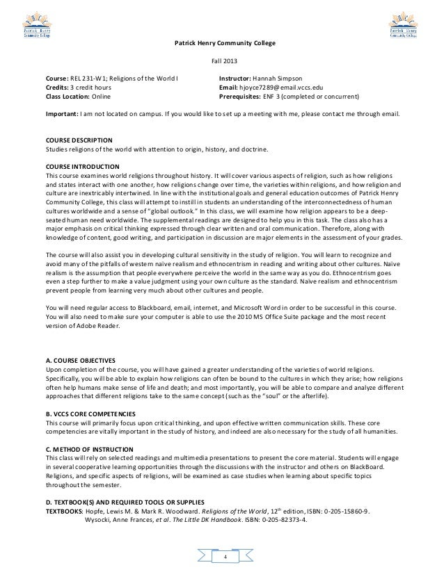 Patrick Henry Community College Fall 2013 Course: REL 231-W1; Religions of the World I Credits: 3 credit hours Class Locat...