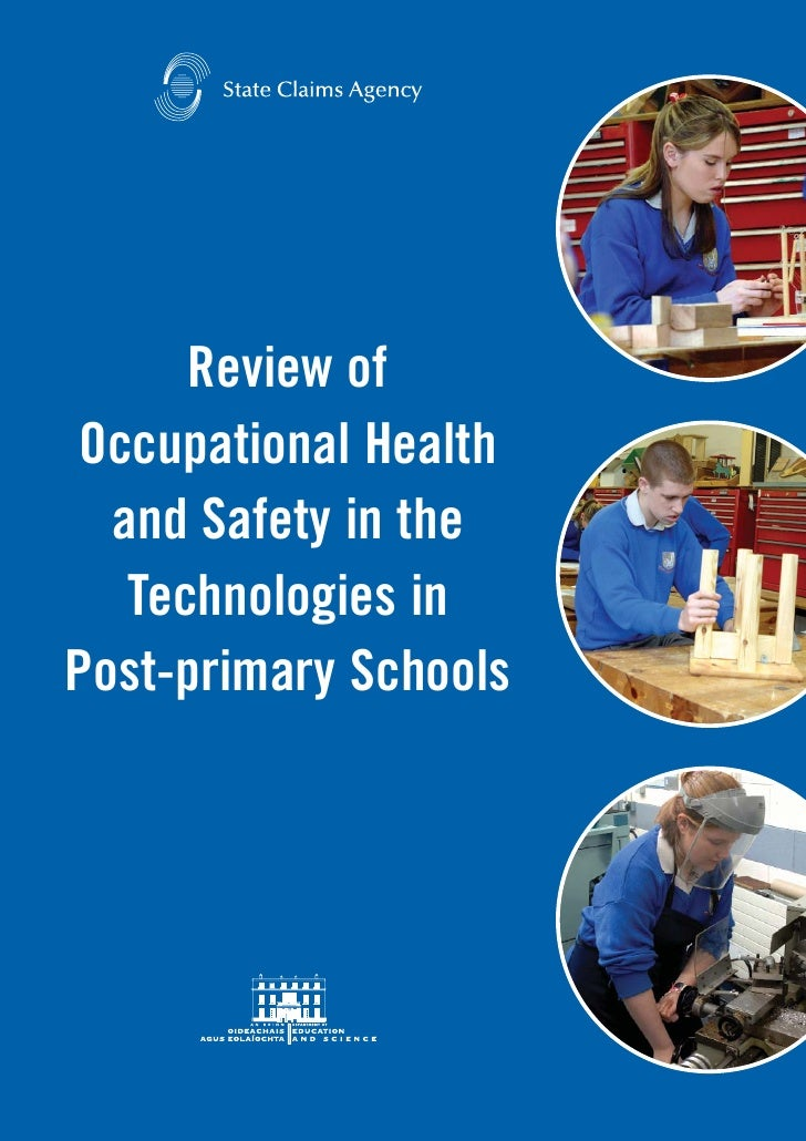 Review of  Occupational Health   and Safety in the    Technologies in Post-primary Schools