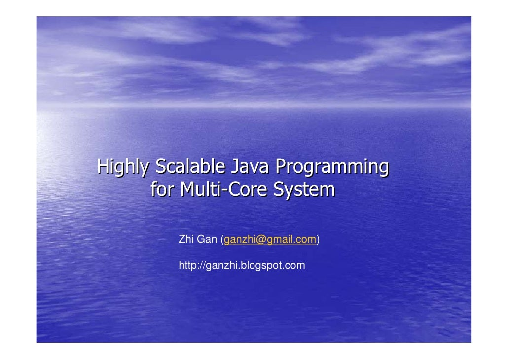 Highly Scalable Java Programming for Multi-Core System
