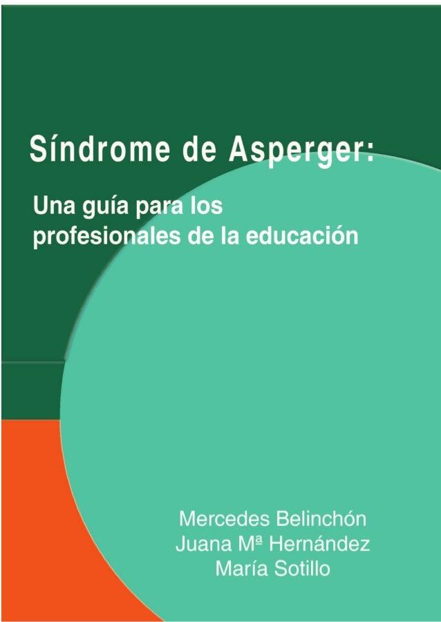 SÍNDROME DE ASPERGER: UNA GUÍA PARA LOS PROFESIONALES DE LA EDUCACIÓN