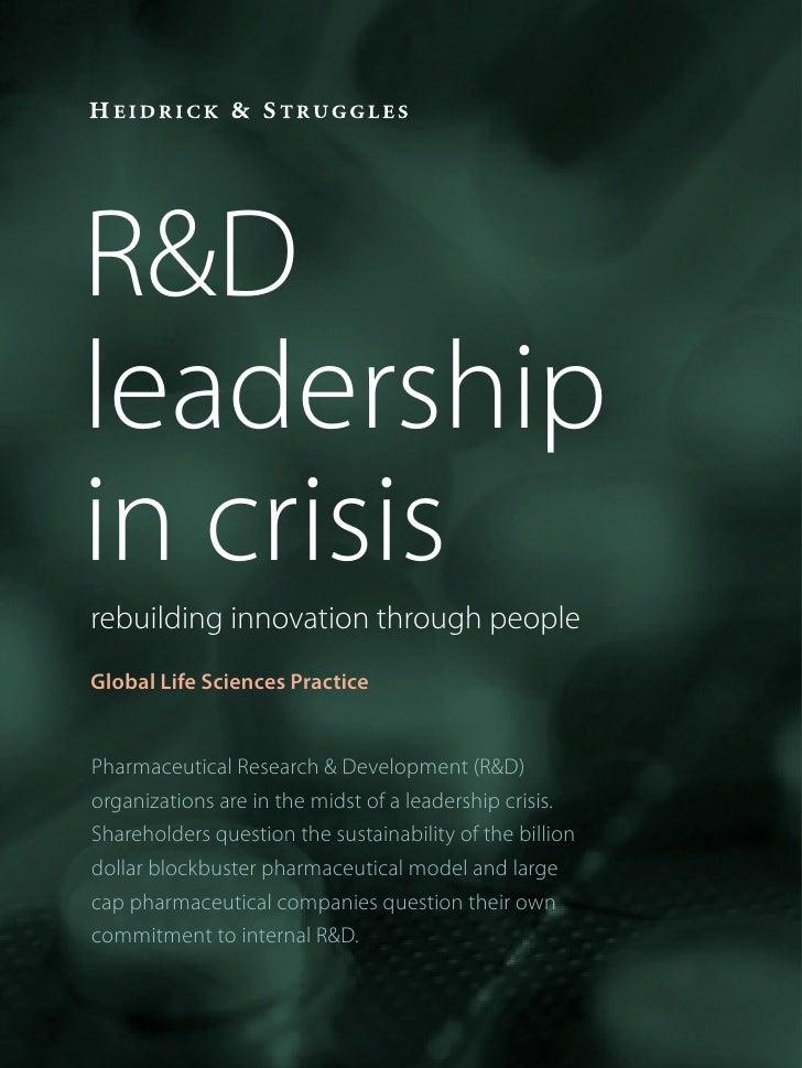 R&Dleadershipin crisisrebuilding innovation through peopleGlobal Life Sciences PracticePharmaceutical Research & Developme...