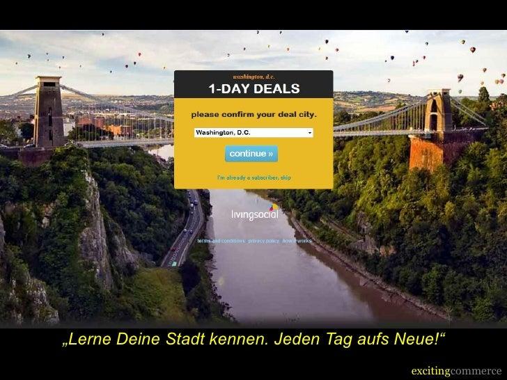 """""""Lerne Deine Stadt kennen. Jeden Tag aufs Neue!""""                                           excitingcommerce"""