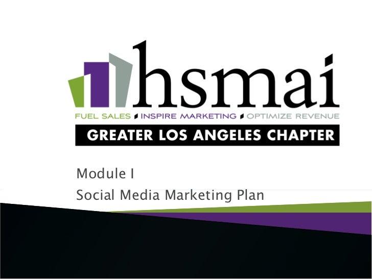 Module I - Social Media Marketing & PR Workshop