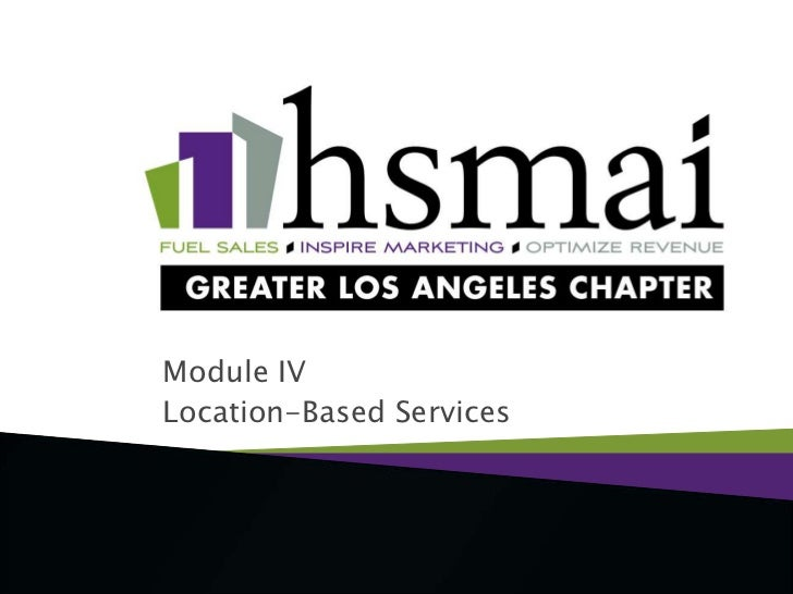 Module IV<br />Location-Based Services<br />