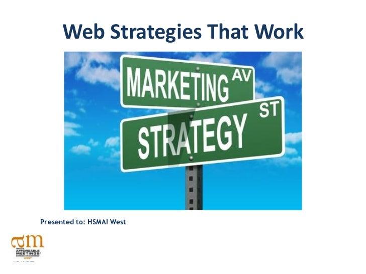 HSMAI2011 west web-strategiesthatwork