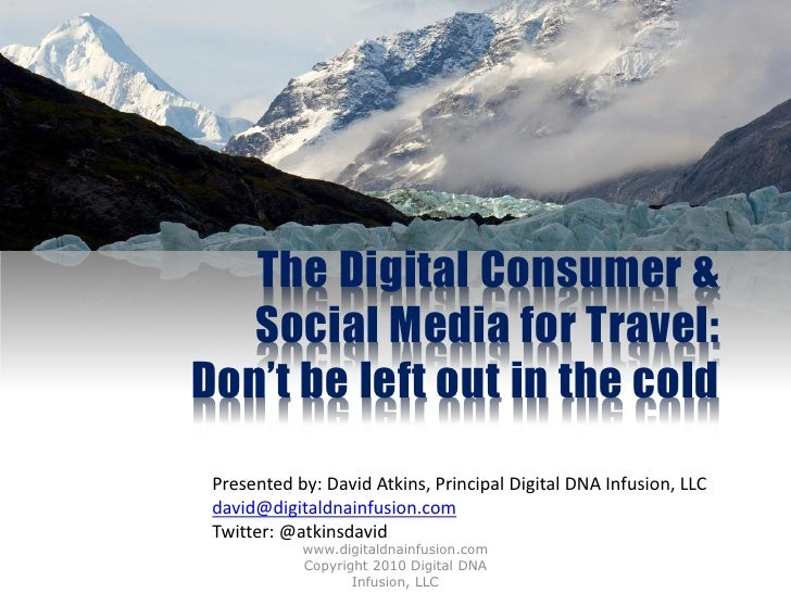 Digital Consumer in Travel and Tourism Sept 2010