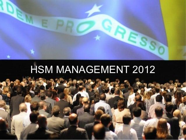 HSM MANAGEMENT 2012