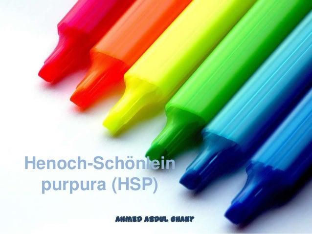 Henoch-Schönlein purpura (HSP)