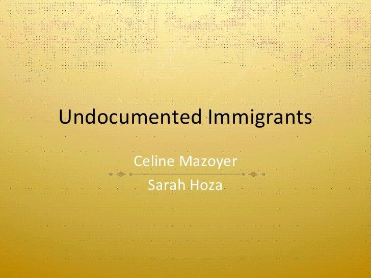 Info on Undocumented Immigrants