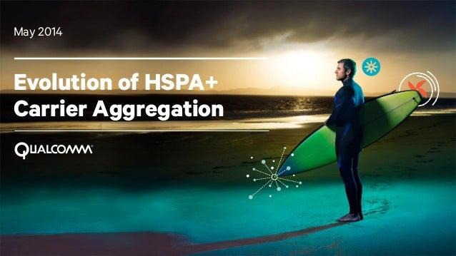 HSPA+ Carrier Aggregation Evolution