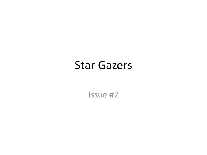 Star Gazers<br />Issue #2<br />