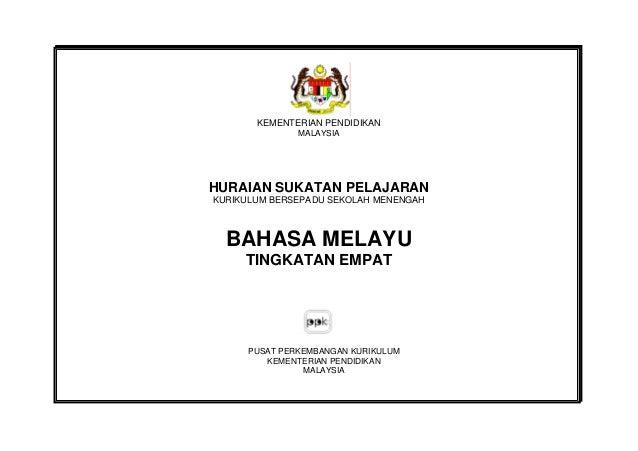 KEMENTERIAN PENDIDIKAN MALAYSIA  HURAIAN SUKATAN PELAJARAN KURIKULUM BERSEPADU SEKOLAH MENENGAH  BAHASA MELAYU TINGKATAN E...