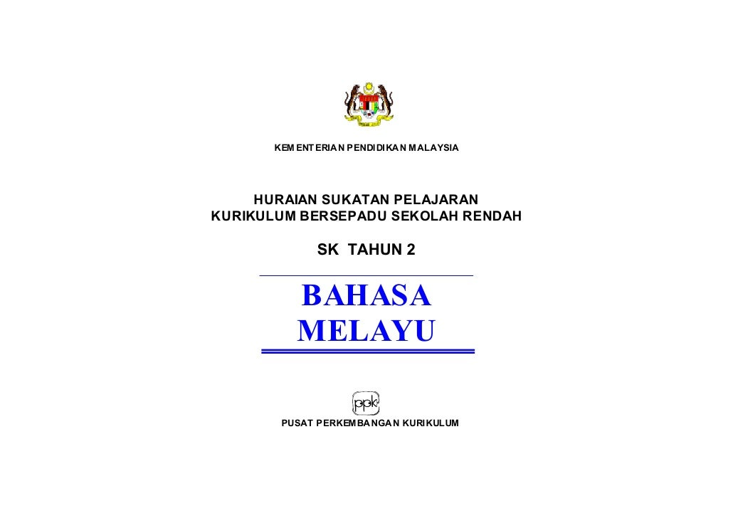 KEM ENT ERIAN PENDIDIKAN MALAYSIA     HURAIAN SUKATAN PELAJARANKURIKULUM BERSEPADU SEKOLAH RENDAH             SK TAHUN 2  ...