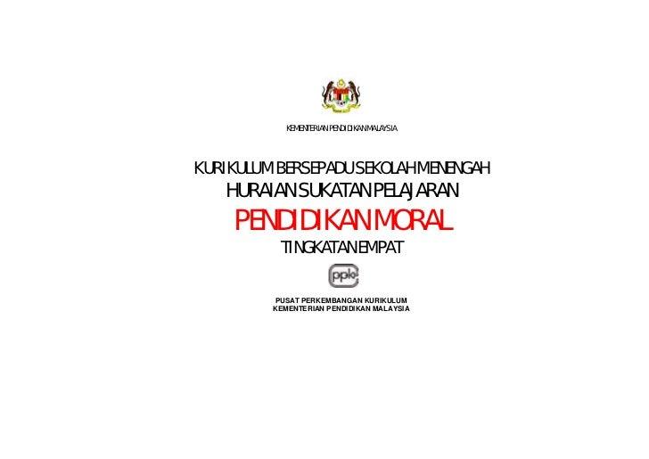 KEMENTERIAN PENDIDIKAN MALAYSIA     KURIKULUM BERSEPADU SEKOLAH MENENGAH    HURAIAN SUKATAN PELAJARAN     PENDIDIKAN MORAL...