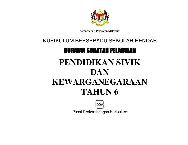 Kementerian Pelajaran MalaysiaKURIKULUM BERSEPADU SEKOLAH RENDAH      +85$,$168.$7$13(/$-$5$1   PENDIDIKAN SIVIK         D...