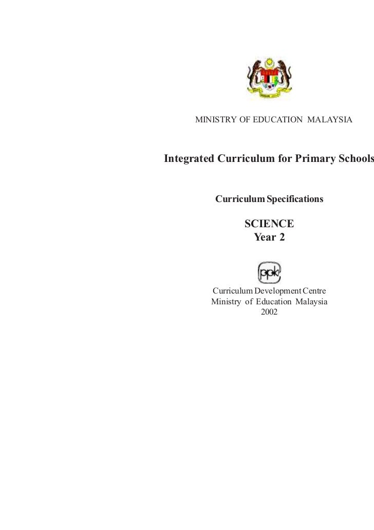 MINISTRY OF EDUCATION MALAYSIAIntegrated Curriculum for Primary Schools          Curriculum Specifications                ...