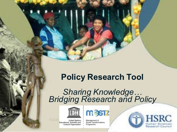 Policy Research Tool Sharing Knowledge… Bridging Research and Policy