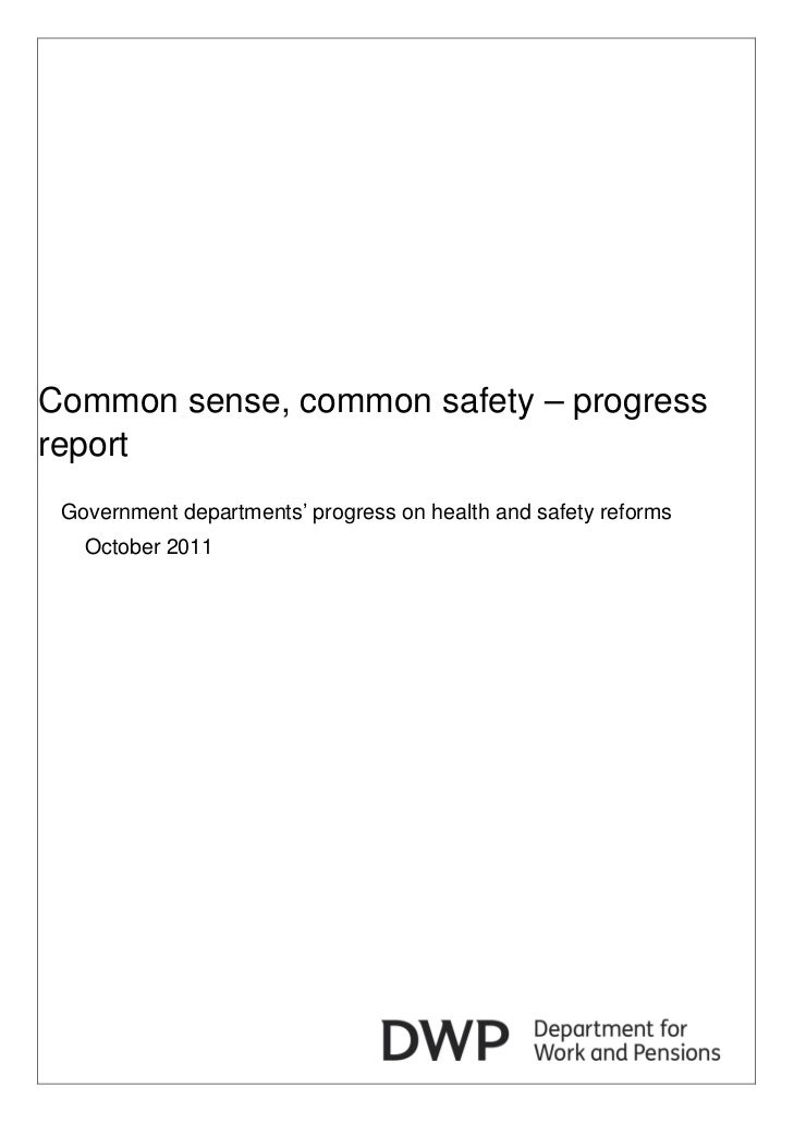 Common sense, common safety – progressreport Government departments' progress on health and safety reforms   October 2011