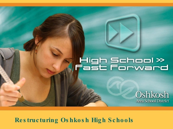 Oshkosh Area School District High School Restructuring PowerPoint