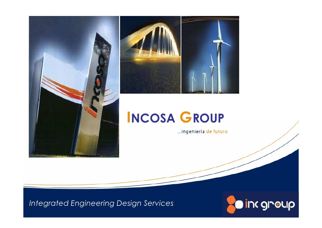 INCOSA GROUPIntegrated Engineering Design Services