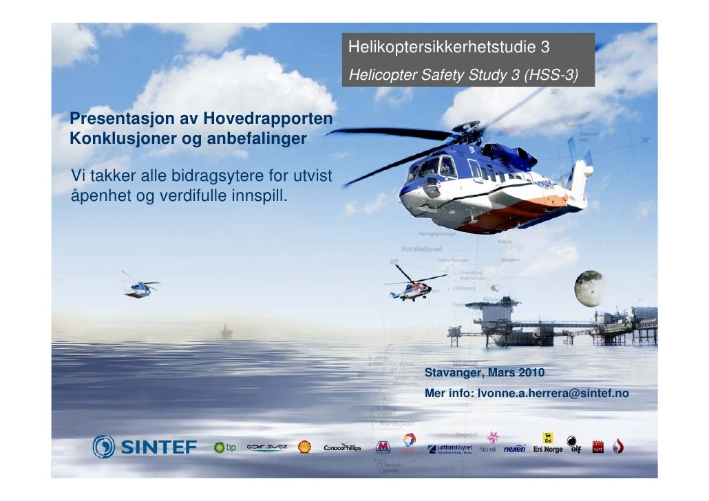 Helikoptersikkerhetstudie 3                                          Helicopter Safety Study 3 (HSS-3)  Presentasjon av Ho...