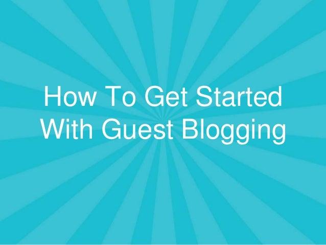 Guest blogging training