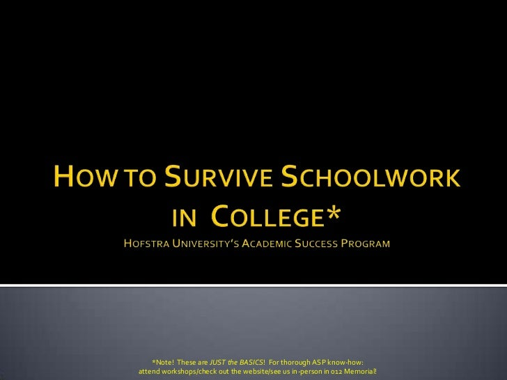 How to Survive Schoolwork in College