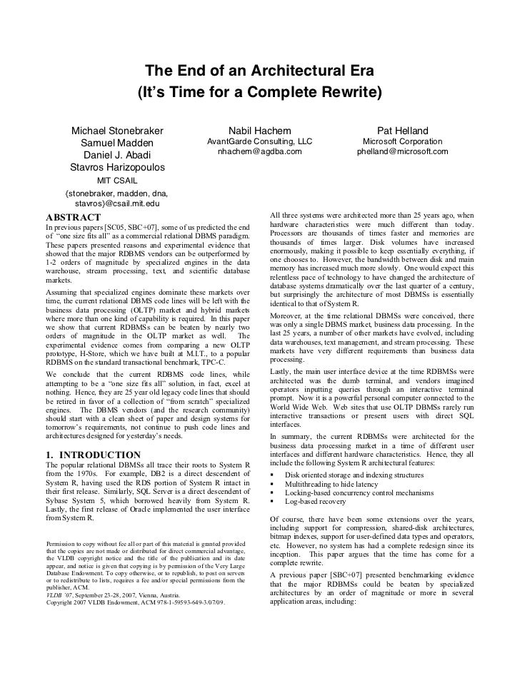 The End of an Architectural Era                                    (It's Time for a Complete Rewrite)         Michael Ston...