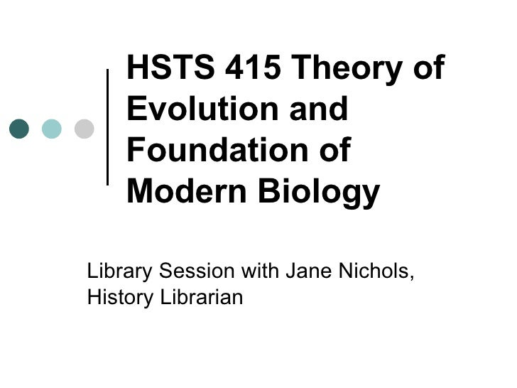 HSTS 415 Theory of Evolution and Foundation of Modern Biology Library Session with Jane Nichols, History Librarian