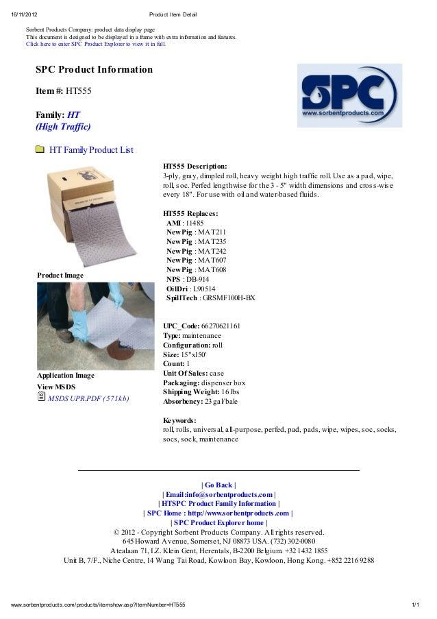 16/11/2012 Product Item Detail 1/1www.sorbentproducts.com/products/itemshow.asp?ItemNumber=HT555 Sorbent Products Company:...