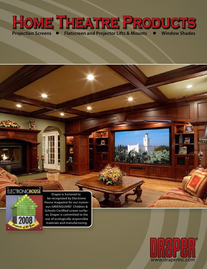 Home Theatre Products Projection Screens l Flatscreen and Projector Lifts & Mounts   l Window Shades                      ...