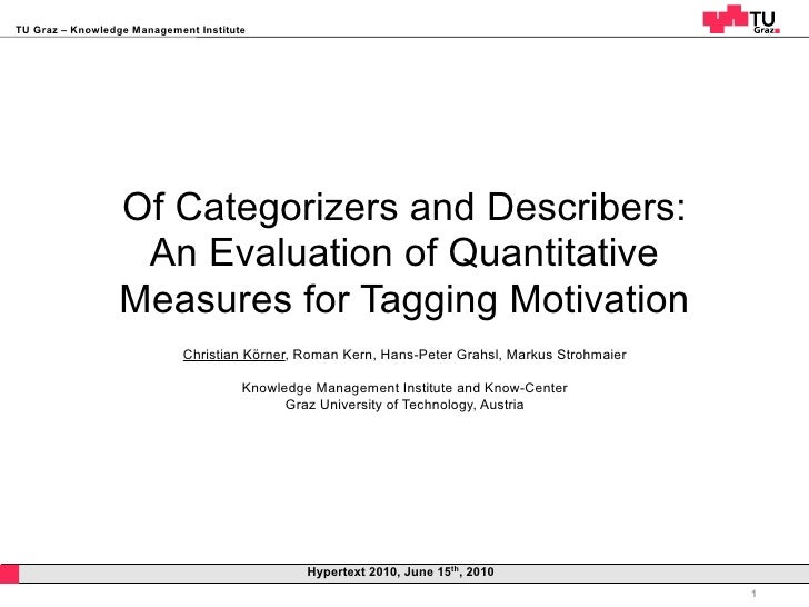 Of Categorizers and Describers: An Evaluation of Quantitative Measures for Tagging Motivation