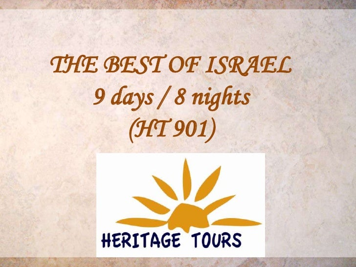 THE BEST OF ISRAEL   9 days / 8 nights       (HT 901)