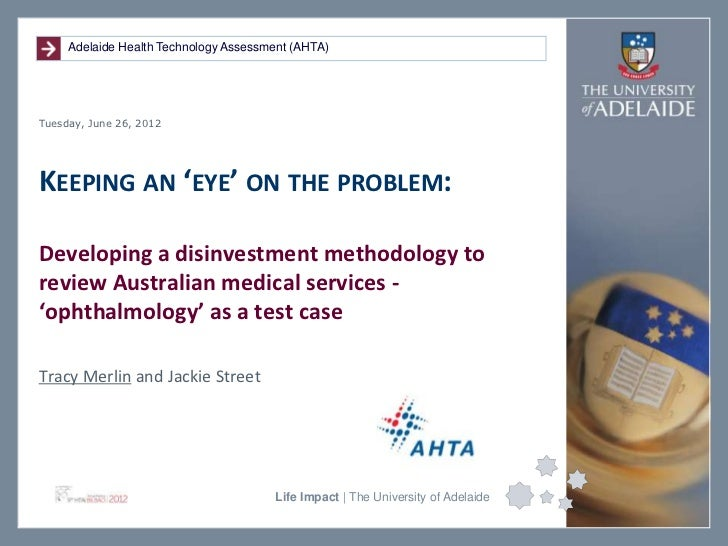 Developing a disinvestment methodology to review Australian medical services - 'ophthalmology' as a test case.