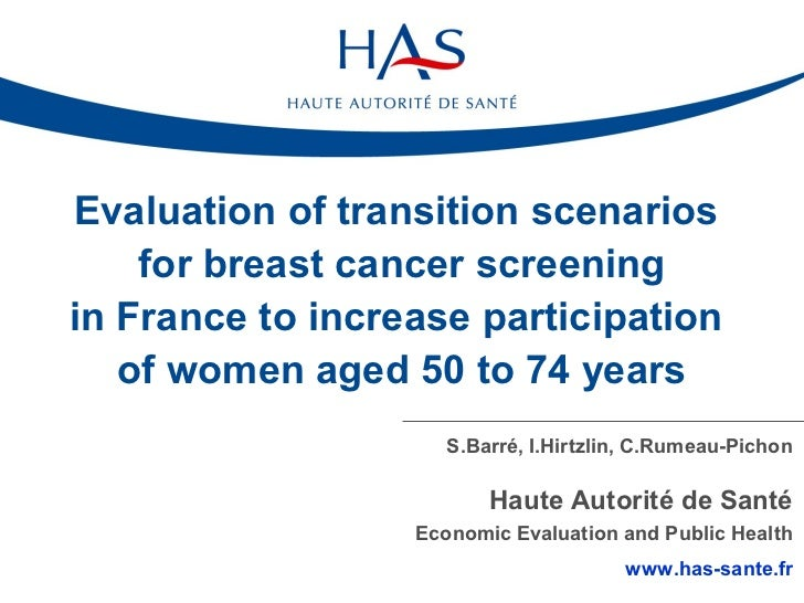 Evaluation of transition scenarios    for breast cancer screeningin France to increase participation   of women aged 50 to...