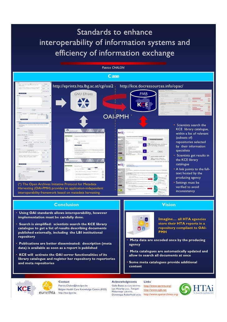 Standards to enhance interoperability of information systems and efficiency of information exchange