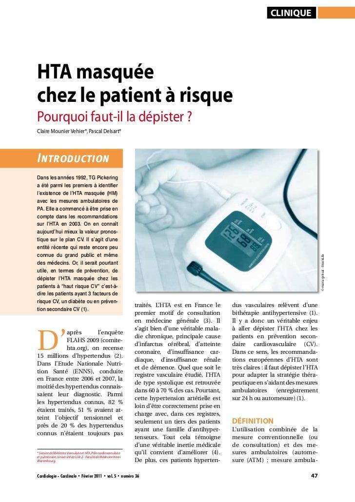 cliniqueHTA masquéechez le patient à risquePourquoi faut-il la dépister ?Claire Mounier Vehier*, Pascal Delsart*Introducti...
