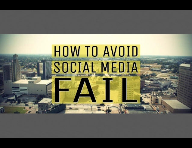 How To Avoid Social Media Fail