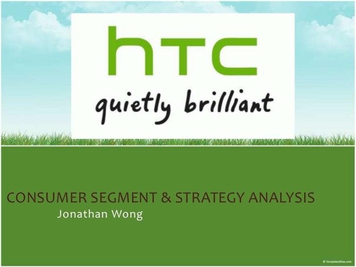 Consumer Segment & Strategy Analysis<br />Jonathan Wong<br />