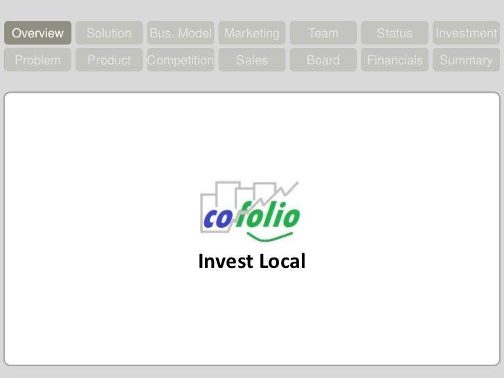 Overview<br />Bus. Model<br />Solution<br />Marketing<br />Team<br />Status<br />Investment<br />Overview<br />Problem<br ...