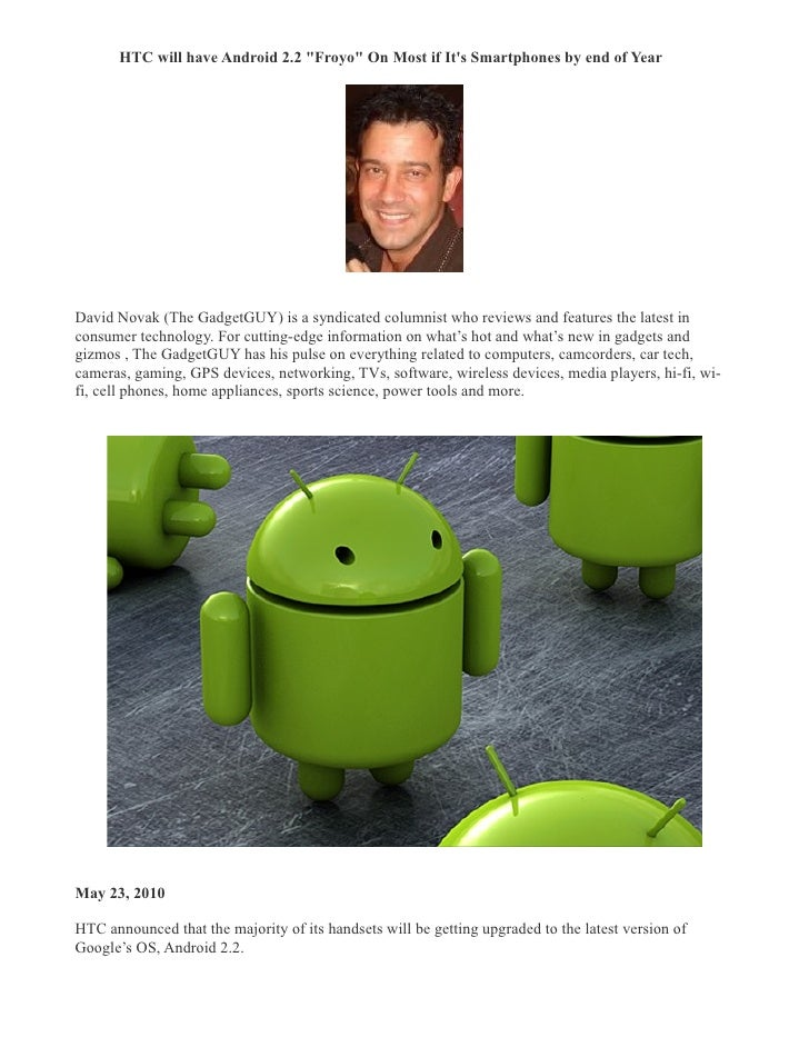 """HTC will have Android 2.2 """"Froyo"""" On Most if It's Smartphones by end of Year �     David Novak (The GadgetGUY) is a syndic..."""