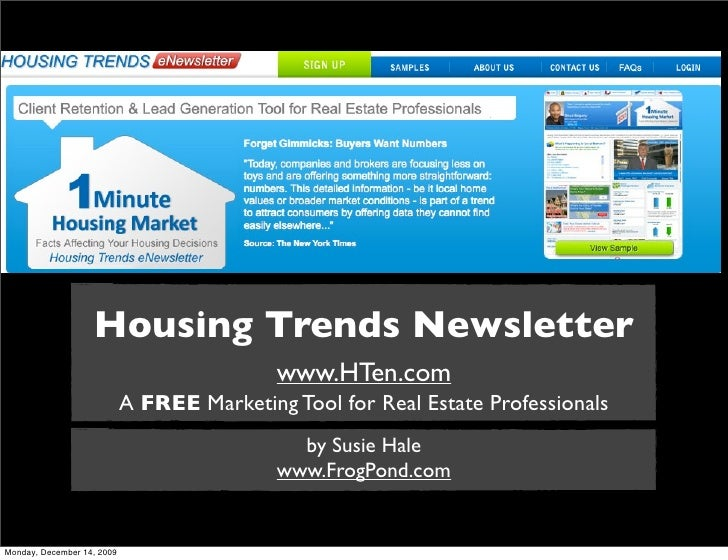 Housing Trends Newsletter                                             www.HTen.com                             A FREE Mark...