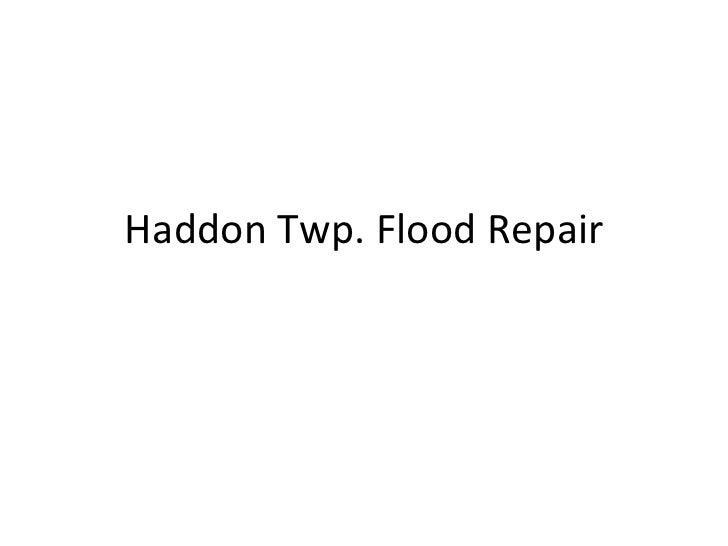 Haddon Twp. Flood Repairs