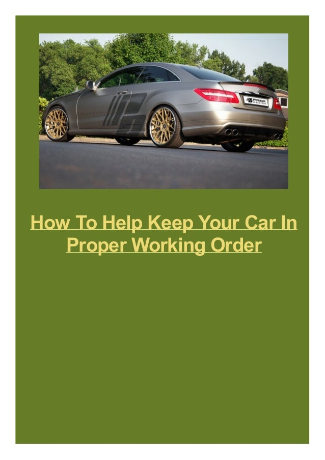 How To Help Keep Your Car In Proper Working Order