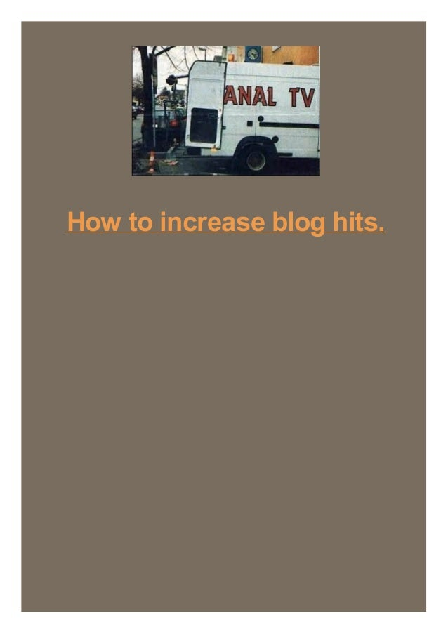 How to increase blog hits.