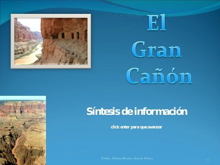 Síntesis de información click enter para que avanzar Profra. Gloria Mariza García Flores